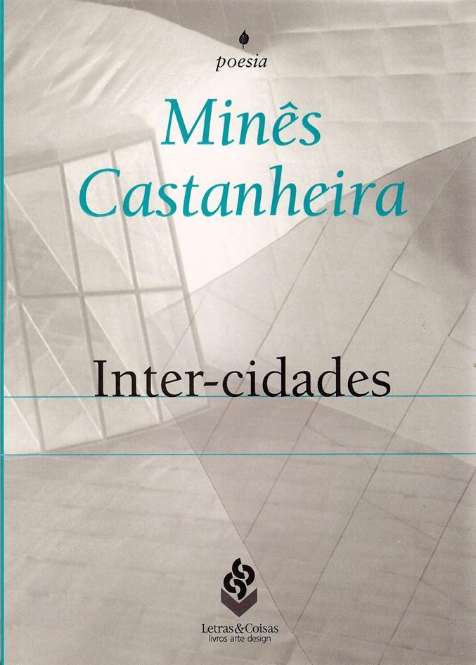 Inter-cidades, Letras e Coisas, 2009