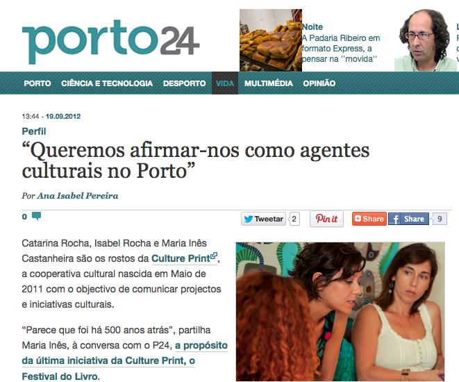 """Clipping Porto24: """"Queremos afirmar-nos como agentes culturais no Porto"""" (19/09/2012)"""